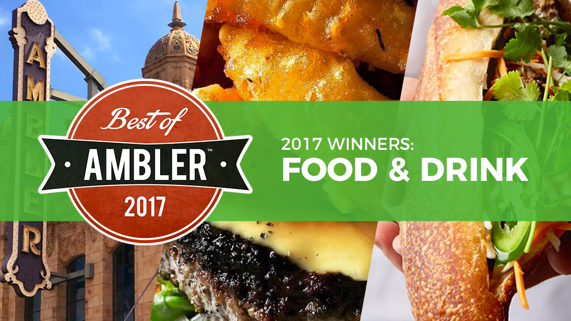Best of Ambler 2017 Food and Drink Winners